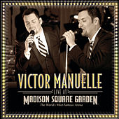 Live At Madison Square Garden by Víctor Manuelle