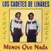 Mas Que Nada by Los Cadetes De Linares