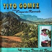 Me voy a Pinar del Rio de Tito Gomez