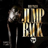 Jump Back - Single by Big Tuck