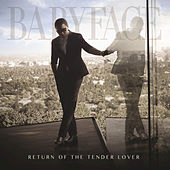 Return Of The Tender Lover by Babyface