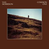Common One by Van Morrison