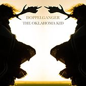 Doppelganger by The Oklahoma Kid