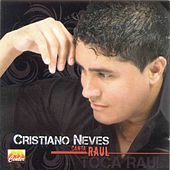Canta Raul by Cristiano Neves