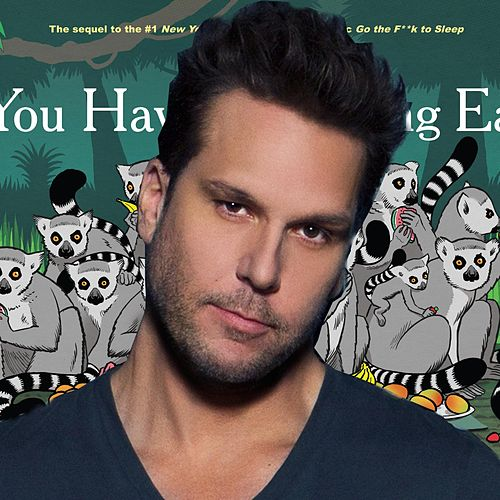 You Have to Fucking Eat by Dane Cook