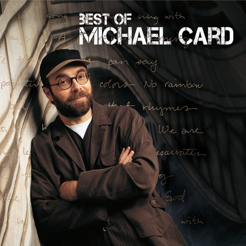Best Of Michael Card by Michael Card