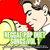 Reggae Pop Duet Songs, Vol. 1 de Various Artists