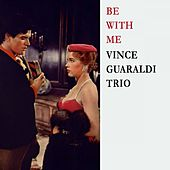 Be With Me by Vince Guaraldi