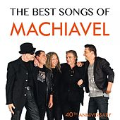 The Best Songs Of (40th Anniversary) von Machiavel
