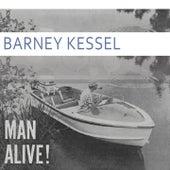 Man Alive von Barney Kessel