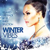 Winter Vibes (Relaxed Laidback Beats Finest Collection) de Various Artists