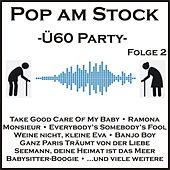 Pop am Stock - Ü60-Party, Folge 2 von Various Artists