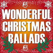 Wonderful Christmas Ballads by Various Artists