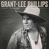 The Narrows de Grant-Lee Phillips