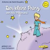 Der kleine Prinz vom lila Minimond (Ungekürzt) by Antoine de Saint-Exupéry