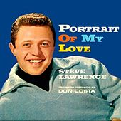 Portrait of My Love by Steve Lawrence