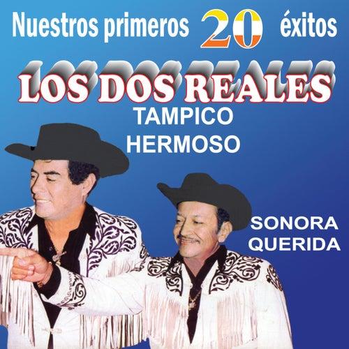 Nuestros Primeros 20 Éxitos by Los Dos Reales