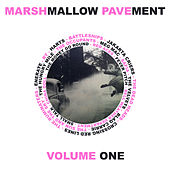 Marshmallow Pavement, Vol. 1 by Various Artists