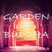 Garden of Buddha, Vol. 3 (Best Relax, Meditation Yoga & SPA Tunes) de Various Artists