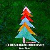 Silent Night (The Christmas Lounge Mood) de The Lounge Unlimited Orchestra