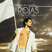 Los Dueños del Mundo (Edición Especial) de Rojas