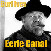 Eerie Canal by Burl Ives