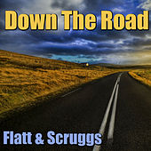 Down The Road de Flatt and Scruggs