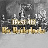 Best of Bix Beiderbecke by Bix Beiderbecke