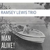 Man Alive by Ramsey Lewis