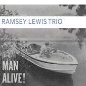 Man Alive von Ramsey Lewis