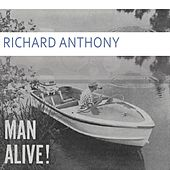 Man Alive by Richard Anthony