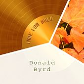 Time For Gold by Donald Byrd