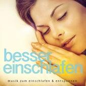 Besser Einschlafen, Vol. 1 (Musik zum Einschlafen & Entspannen) by Various Artists