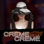 Creme De La Creme by Various Artists