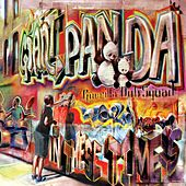 In These Times by Giant Panda Guerilla Dub Squad