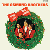 We Sing You A Merry Christmas von The Osmonds