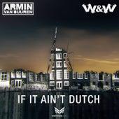 If It Ain't Dutch de Armin Van Buuren