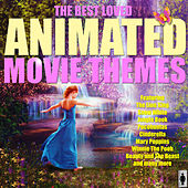 The Best Loved Animated Movie Themes de TV Themes