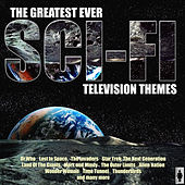 The Greatest Ever Sci-Fi Television Themes de TV Themes