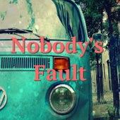 Nobody's Fault de Various Artists