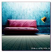 Chill Life, Vol. 8 by Various Artists
