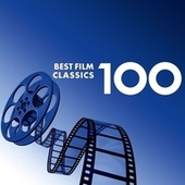 100 Best Film Classics von Various Artists