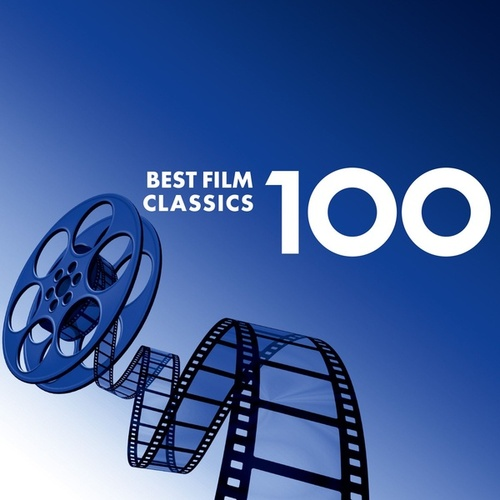 100 Best Film Classics by Various Artists
