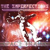 Space Trails by The Imperfections