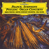 Franck: Symphony In D minor / Poulenc: Concerto For Organ, Strings And Percussion In G Minor by Various Artists