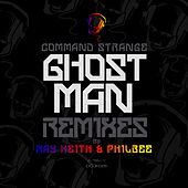 Ghostman Remixes by Command Strange