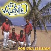 Por una Ilusión by Valente