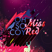 Oh so Coy: Mixed by Miss Red by Various Artists