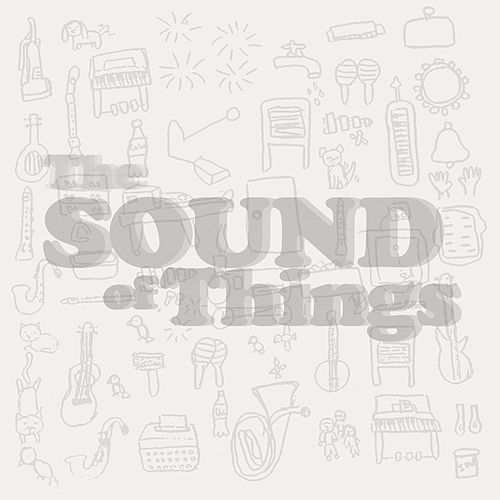 The Sound of Things by Kevin Pike