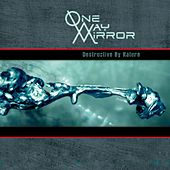 Destructive By Nature by One-Way Mirror